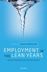 Employment in the Lean YearsPolicy and Prospects for the Next Decade