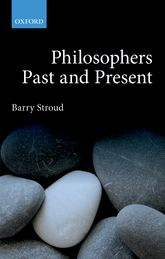 Philosophers Past and PresentSelected Essays