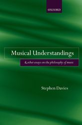 Musical Understandings and Other Essays on the Philosophy of Music$