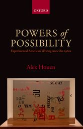 Powers of PossibilityExperimental American Writing since the 1960s$