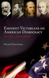 Eminent Victorians on American Democracy