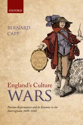 England's Culture WarsPuritan Reformation and its Enemies in the Interregnum, 1649-1660$