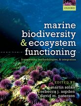 Marine Biodiversity and Ecosystem FunctioningFrameworks, methodologies, and integration