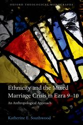 Ethnicity and the Mixed Marriage Crisis in Ezra 9-10