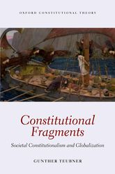 Constitutional Fragments – Societal Constitutionalism and Globalization | Oxford Scholarship Online