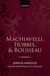 Machiavelli, Hobbes, and Rousseau$