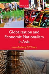 Globalization and Economic Nationalism in Asia$