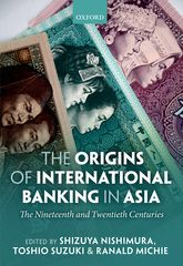 The Origins of International Banking in Asia