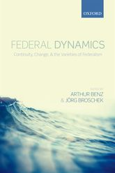Federal DynamicsContinuity, Change, and the Varieties of Federalism