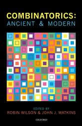 Combinatorics: Ancient and Modern | Oxford Scholarship Online