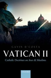 Vatican IICatholic Doctrines on Jews and Muslims$