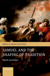 Samuel and the Shaping of Tradition$