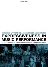 Expressiveness in music performanceEmpirical approaches across styles and cultures