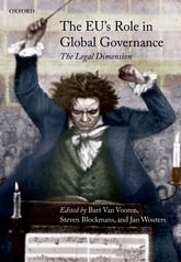 The EU's Role in Global GovernanceThe Legal Dimension