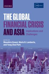 The Global Financial Crisis and AsiaImplications and Challenges$