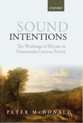 Sound IntentionsThe Workings of Rhyme in Nineteenth-Century Poetry$