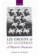 Lie Groups and Lie AlgebrasA Physicist's Perspective$