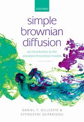 Simple Brownian DiffusionAn Introduction to the Standard Theoretical Models