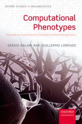 Computational PhenotypesTowards an Evolutionary Developmental Biolinguistics$