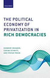 The Political Economy of Privatization in Rich Democracies - Oxford Scholarship Online