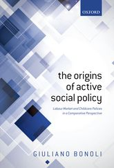 The Origins of Active Social Policy