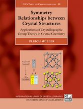 Symmetry Relationships between Crystal Structures – Applications of Crystallographic Group Theory in Crystal Chemistry - Oxford Scholarship Online