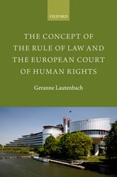 The Concept of the Rule of Law and the European Court of Human Rights$