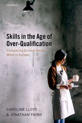 Skills in the Age of Over-QualificationComparing Service Sector Work in Europe$