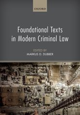 Foundational Texts in Modern Criminal Law$