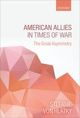 American Allies in Times of WarThe Great Asymmetry