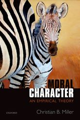 Moral CharacterAn Empirical Theory$