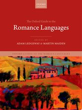 The Oxford Guide to the Romance Languages | Oxford Scholarship Online