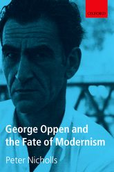 George Oppen and the Fate of Modernism$