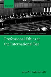 Professional Ethics at the International Bar
