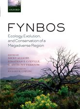 Fynbos – Ecology, Evolution, and Conservation of a Megadiverse Region - Oxford Scholarship Online