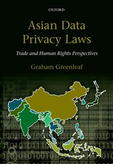 Asian Data Privacy LawsTrade & Human Rights Perspectives$