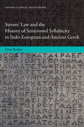 Sievers' Law and the History of Semivowel Syllabicity in Indo-European and Ancient Greek$