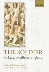 The Soldier in Later Medieval England$