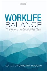 Worklife BalanceThe Agency and Capabilities Gap$