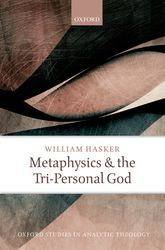 Metaphysics and the Tri-Personal God$