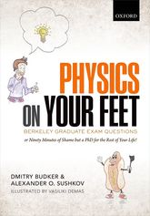 Physics on Your Feet: Berkeley Graduate Exam Questionsor Ninety Minutes of Shame but a PhD for the Rest of Your Life!$