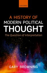 A History of Modern Political ThoughtThe Question of Interpretation$