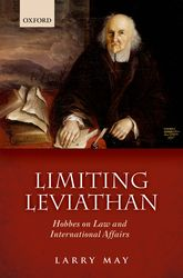 Limiting LeviathanHobbes on Law and International Affairs