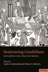 Sentencing GuidelinesExploring the English Model$