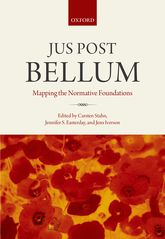 Jus Post BellumMapping the Normative Foundations$
