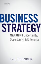 Business StrategyManaging Uncertainty, Opportunity, and Enterprise$