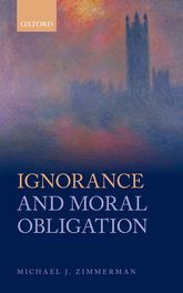Ignorance and Moral Obligation$