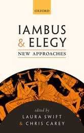 Iambus and Elegy - New Approaches | Oxford Scholarship Online