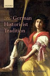 The German Historicist Tradition | Oxford Scholarship Online