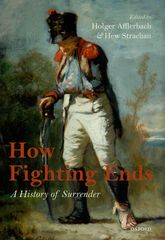How Fighting EndsA History of Surrender$